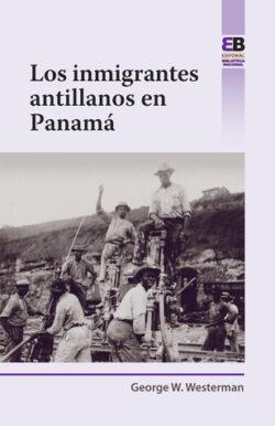 Portada del Libro Los Inmigrantes Antillanos en Panamá ISBN 9789962712077