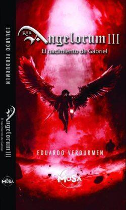 Portada del libro Rex Angelorum III El nacimiento de Gabriel ISBN 9789962819073