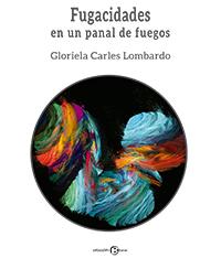 Portada del libro Fugacidades en un panal de fuegos ISBN 9789962850717