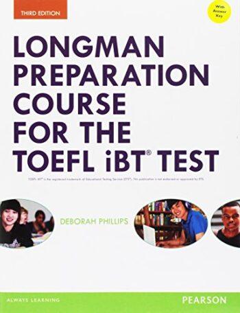 PORTADA DEL LIBRO LONGMAN PREPARATION COURSE FOR TOEFL IBT TEST MYENGLISH ISBN 9780133248128