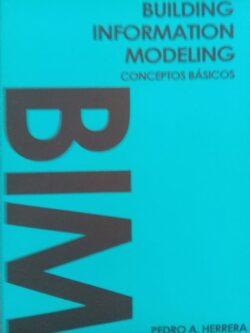PORTADA DEL LIBRO BUILDING INFORMATION MODELING CONCEPTOS BÁSICOS ISBN 9781090691217