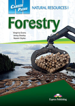 PORTADA DEL LIBRO CAREER PATHS NATURAL RESOURCES I FORESTRY ISBN 9781471539435