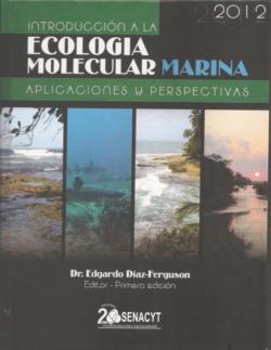 PORTADA DEL LIBRO INTRODUCCIÓN A LA ECOLOGÍA MOLECULAR MARINA APLICACIONES Y PERSPECTIVAS ISBN 9789962686743