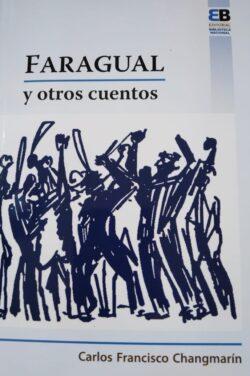 FARAGUAL Y OTROS CUENTOS ISBN 9789962712046